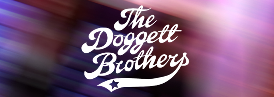 The Doggett Brothers